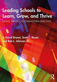 Leading Schools to Learn, Grow, and Thrive