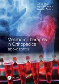 Metabolic Therapies in Orthopedics
