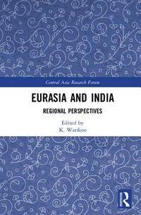 Eurasia and India