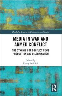 Media in War and Armed Conflict