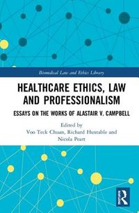 Healthcare Ethics, Law and Professionalism