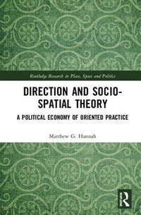 Direction and Socio-spatial Theory