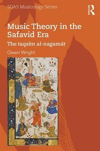 Music Theory in the Safavid Era
