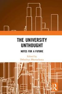 The University Unthought