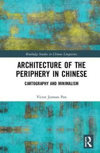 Architecture of the Periphery in Chinese