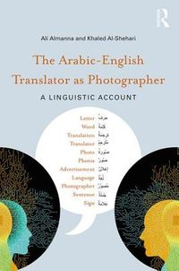 The Arabic-English Translator As Photographer