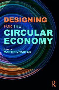 Designing for the Circular Economy