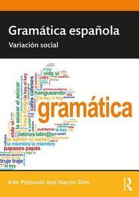 Gram?tica espa?ola/ Spanish Grammar