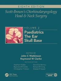 Scott-Brown's Otorhinolaryngology and Head and Neck Surgery