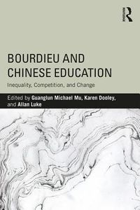 Bourdieu and Chinese Education