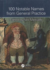 100 Notable Names from General Practice
