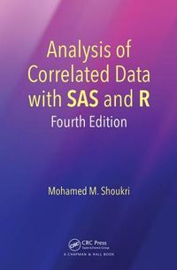 Analysis of Correlated Data With SAS and R