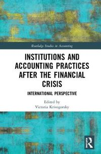 Institutions and Accounting Practices After the Financial Crisis