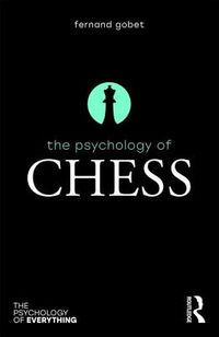 The Psychology of Chess