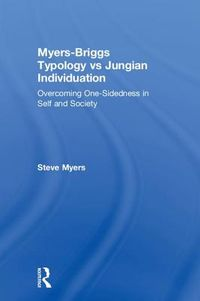 Myers-Briggs Typology vs. Jungian Individuation