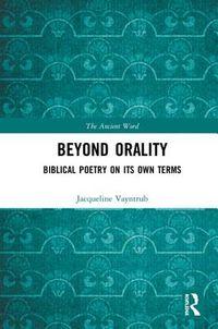 Beyond Orality