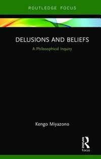 Delusions and Beliefs