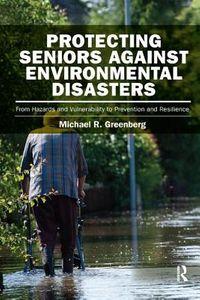 Protecting Seniors Against Environmental Disasters