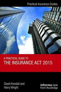 A Guide to the Insurance Act 2015