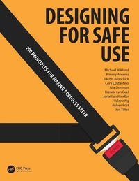 Designing for Safe Use