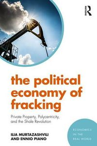 The Political Economy of Fracking