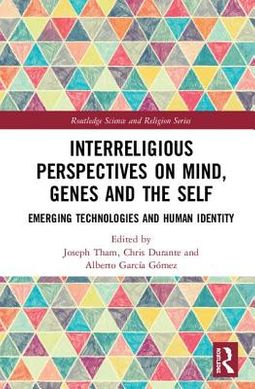 Interreligious Perspectives on Mind, Genes and the Self