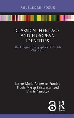 Classical Heritage and European Identities