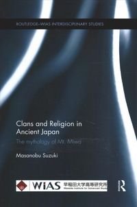 Clans and Religion in Ancient Japan