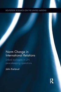 Norm Change in International Relations