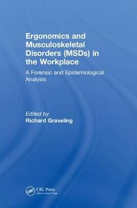 Ergonomics and Musculoskeletal (MSDs) Disorders in the Workplace