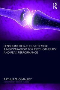 Sensorimotor-Focused EMDR