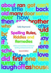 Spelling Rules, Riddles and Remedies