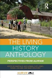The Living History Anthology