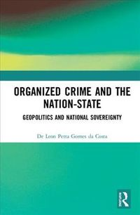 Organized Crime and the Nation-state
