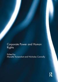 Corporate Power and Human Rights