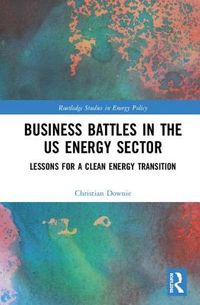Business Battles in the US Energy Sector