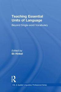 Teaching Essential Units of Language