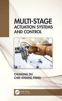 Multi-Stage Actuation Systems and Control
