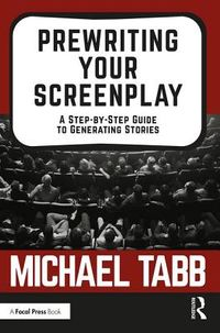 Prewriting Your Screenplay