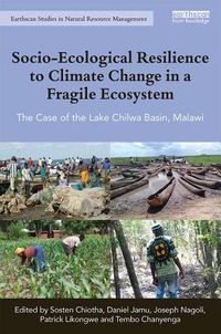 Socio-Ecological Resilience to Climate Change in a Fragile Ecosystem