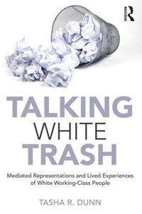 Talking White Trash