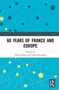 60 years of France and Europe