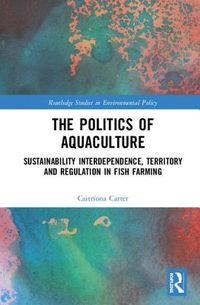 The Politics of Aquaculture