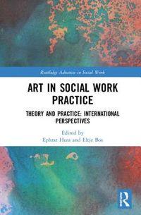 Art in Social Work Practice