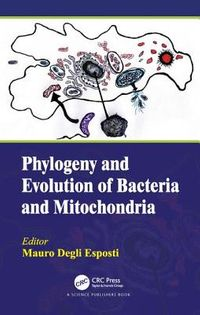 Phylogeny and Evolution of Bacteria and Mitochondria