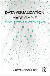 Data Visualization Made Simple