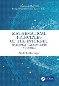 Mathematical Principles of the Internet