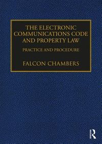 The Electronic Communications Code and Property Law
