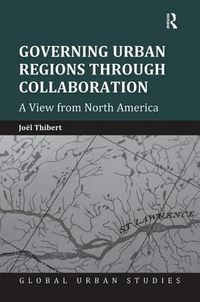 Governing Urban Regions Through Collaboration