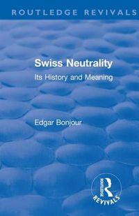 Swiss Neutrality 1946
